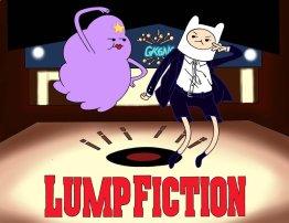Lump Fiction 03