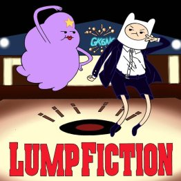 Lump Fiction 03