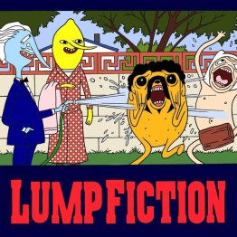 Lump Fiction 05
