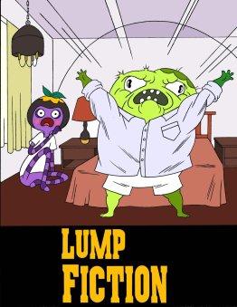 Lump Fiction 09