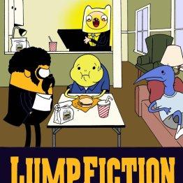Lump Fiction 11